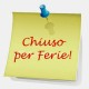 chiuso per ferie post it