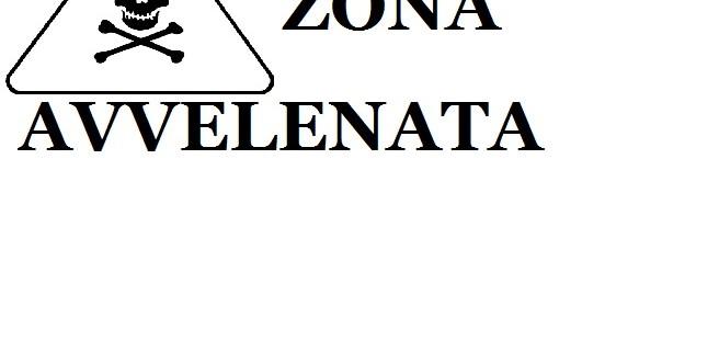 CARTELLO ZONA AVVELENATA